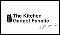 The Kitchen Gadget Fanatic Holiday Gift Guide