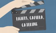 Lights, Camera, Catering!
