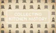 Collecting Kitchen History